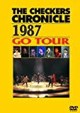 THE CHECKERS CHRONICLE 1987 GO TOUR (廉価版) [DVD]