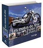 echange, troc Patrick Tran-Duc - Les motos de rêve : 1001 Photos
