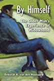 By Himself: The Older Man's Experience of Widowhood