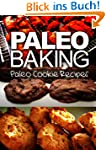 Paleo Baking - Paleo Cookie Recipes |...