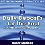 img - for Daily Deposits for the Soul: The Busy Christian's Guide to Abundant Living book / textbook / text book