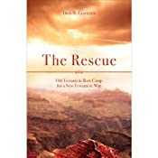 The Rescue: Old Testament Boot Camp for a New Testament War | [Don S. Coffeen]
