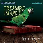 Treasure Island!!! | Sara Levine