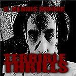Terrible Thrills | C. Dennis Moore