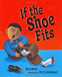 If the Shoe Fits by Soto, Gary published by Putnam Juvenile (2002) Hardcover