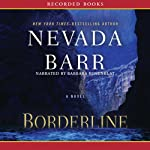 Borderline (       UNABRIDGED) by Nevada Barr Narrated by Barbara Rosenblat