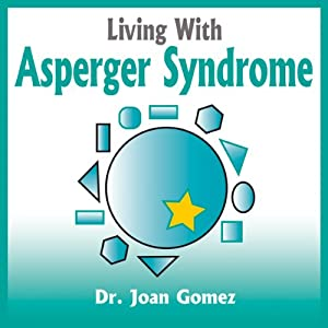 Living With Asperger Syndrome Audiobook