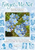 Angie Cox Forget-Me-Not: Memorable recollections in prose, poetry and picture