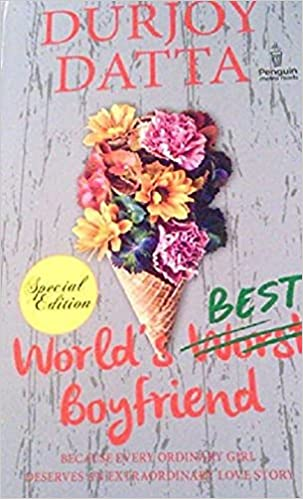World's Best Boyfriend Durjoy Datta Free PDF Download