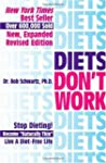 Diets Don't Work: Now You Can Become...
