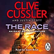 The Race: Isaac Bell, Book 4 | Clive Cussler, Justin Scott