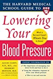 img - for Harvard Medical School Guide to Lowering Your Blood Pressure (Harvard Medical School Guides) book / textbook / text book
