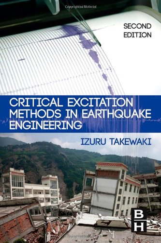 Critical Excitation Methods in Earthquake Engineering, Second Edition
