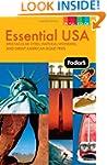 Fodor's Essential USA: Spectacular Ci...