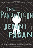 The Panopticon: A Novel