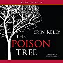 The Poison Tree Audiobook by Erin Kelly Narrated by Jennifer Ikeda