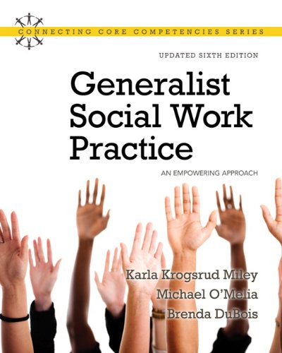 Generalist Social Work Practice: An Empowering Approach...