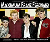 Maximum Franz Ferdinand: Interview Franz Ferdinand