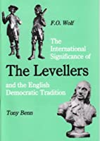 The International Significance of the Levellers and the English Democratic Tradition (The Spokesman)