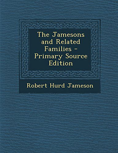 The Jamesons and Related Families