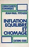 echange, troc Jean-Paul Fitoussi - Inflation, équilibre et chômage