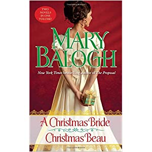 A Christmas Bride and Christmas Beau by Mary Balogh