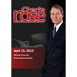 Charlie Rose - Michele Flournoy; Venezuelan elections (April 15, 2013)
