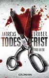 Todesfrist: Thriller (German Edition)