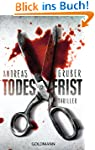 Todesfrist: Thriller