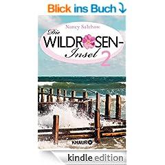 Das Ende einer Suche - Die Wildrosen-Insel 2: Ein Serienroman (KNAUR eRIGINALS)