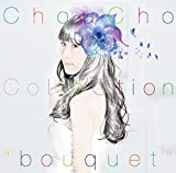 bouquet♪ChouCho