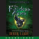 The Faceless Ones (       UNABRIDGED) by Derek Landy Narrated by Rupert Degas
