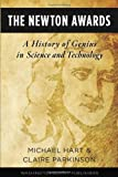 img - for The Newton Awards: A History of Genius in Science and Technology book / textbook / text book