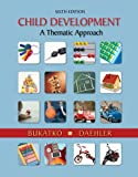 img - for Bundle: Child Development: A Thematic Approach, 6th + Study Guide book / textbook / text book