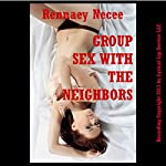 Group Sex with the Neighbors: A Wife Swap Erotica Story | Rennaey Necee