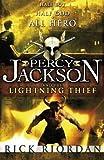 Percy Jackson and the Lightning Thief by Riordan, Rick (2006) Rick Riordan