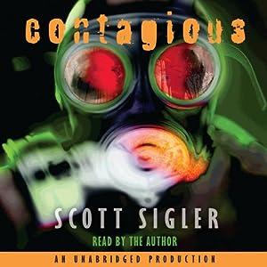 Contagious | [Scott Sigler]