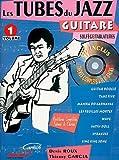 echange, troc Collectif - Les Tubes du Jazz guitare - Volume 1 (+ 1 cd)