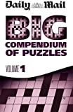 Daily Mail Daily Mail Big Compendium of Puzzles Volume 1 (Puzzle Books)