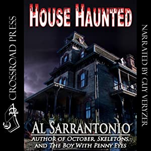 House Haunted | [Al Sarrantonio]