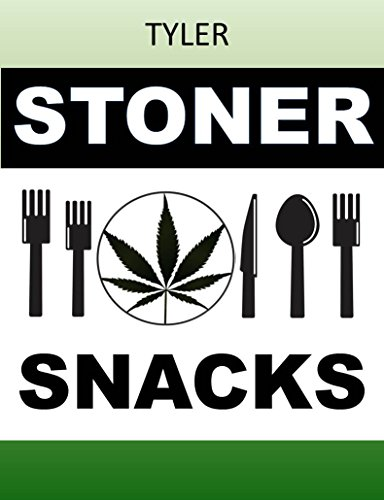 STONER SNACKS: Easy Recipes for the Munchies