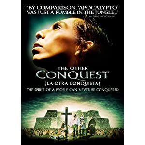 The Other Conquest = La otra conquista
