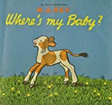 Where's My Baby (Lift-the-Flap Series) (0395070694) by Rey, H. A.