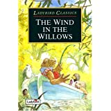 The Wind in the Willows (Ladybird Classics)by Kenneth Grahame