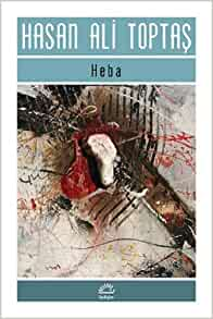 Heba: Hasan Ali Toptas: 9789750511585: Amazon.com: Books