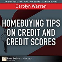 Homebuying Tips on Credit and Credit Scores (       UNABRIDGED) by Carolyn Warren Narrated by Gabra Zackman