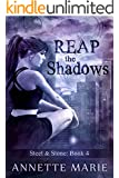 Reap the Shadows (Steel & Stone Book 4) (English Edition)