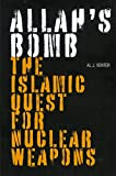 img - for Allah's Bomb: The Islamic Quest for Nuclear Weapons book / textbook / text book