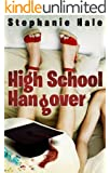High School Hangover