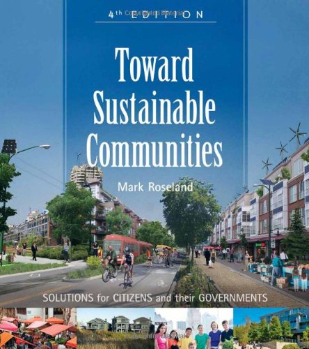 Toward Sustainable Communities: Solutions for Citizens...